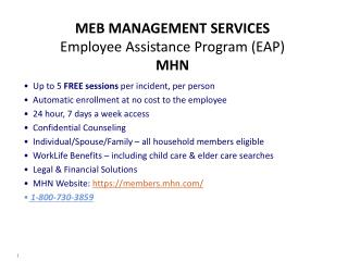 MEB MANAGEMENT SERVICES Employee Assistance Program (EAP) MHN