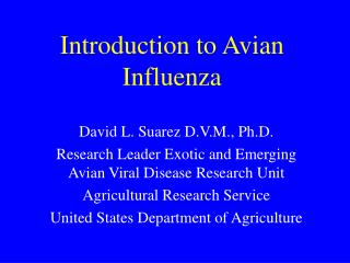 Introduction to Avian Influenza