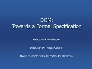 DOM: Towards a Formal Specification