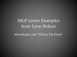 MGP Genre Examples from Lynn Nelson