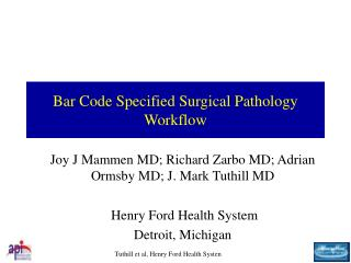 Bar Code Specified Surgical Pathology Workflow