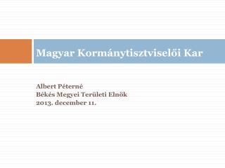 Magyar Korm�nytisztvisel?i  Kar