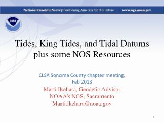 Tides, King Tides, and Tidal  Datums  plus some NOS Resources