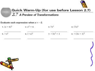 Section 2.7 – A Preview of Transformations