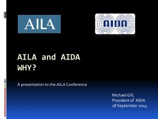 AILA  and  AIDA Why?