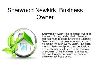 Sherwood Newkirk-Business Owner