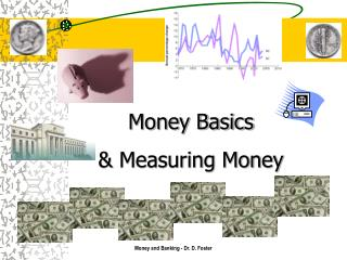 Money Basics & Measuring Money
