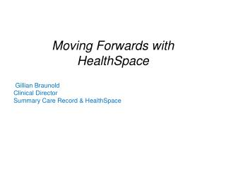 Moving Forwards with HealthSpace