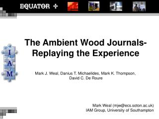 The Ambient Wood Journals-Replaying the Experience