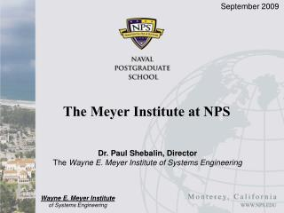 The Meyer Institute at NPS