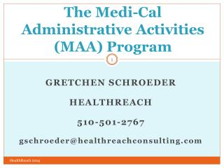 T he Medi-Cal Administrative Activities (MAA) Program