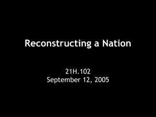 Reconstructing a Nation