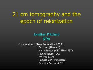 21 cm tomography and the epoch of reionization