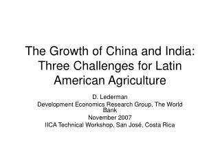The Growth of China and India: Three Challenges for Latin American Agriculture