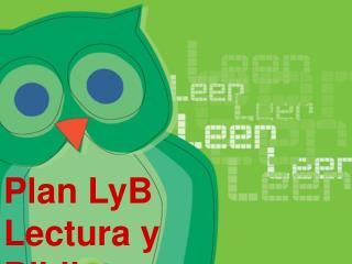 Plan LyB Lectura y Bibliotecas Escolares