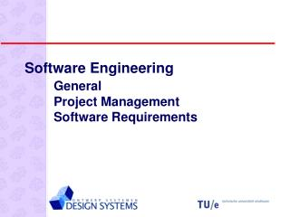Software Engineering General 	Project Management 	Software Requirements