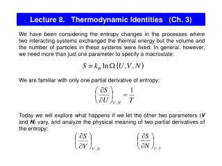 Lecture 8.   Thermodynamic Identities   (Ch. 3)