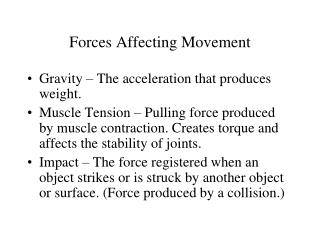 Forces Affecting Movement
