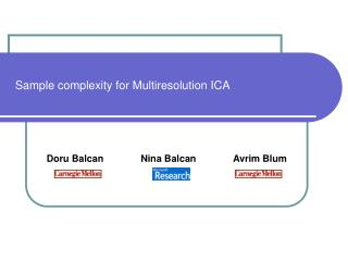 Sample complexity for Multiresolution ICA