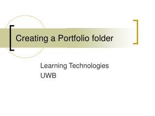 Creating a Portfolio folder