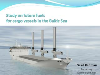 Study on future fuels  for  cargo vessels in the Baltic Sea
