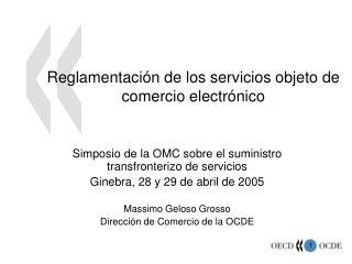 Reglamentaci n de los servicios objeto de comercio electr nico