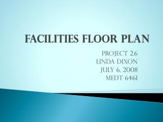 Facilities Floor Plan