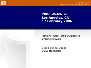 2006 WebWise  Los Angeles, CA 17 February 2006