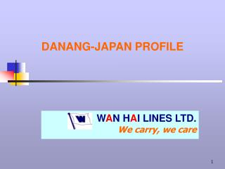 DANANG-JAPAN PROFILE