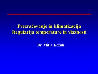 Prezračevanje in klimatizacija  Regulacija temperature in vlažnosti