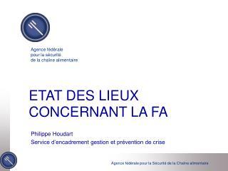 ETAT DES LIEUX CONCERNANT LA FA