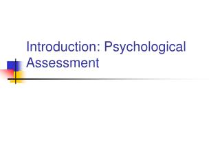 Introduction: Psychological Assessment