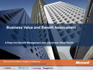 Business Value and Benefit Assessment