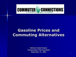 Gasoline Prices and Commuting Alternatives
