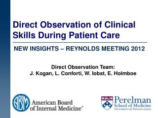 Direct Observation of Clinical Skills During Patient Care