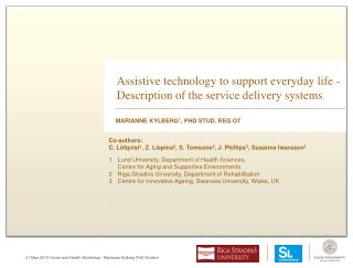 Assistive technology to support everyday  life  -  Description of the service delivery  systems