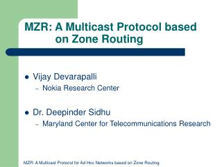 MZR: A Multicast Protocol based           on Zone Routing