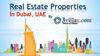 Real Estate Properties For Sale In Dubai, UAE - 3villaz.com