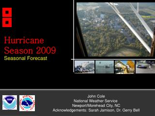 John Cole National Weather Service