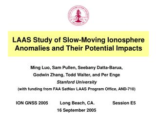 LAAS Study of Slow-Moving Ionosphere Anomalies and Their Potential Impacts