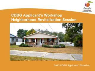 CDBG Applicant's Workshop Neighborhood Revitalization  Session