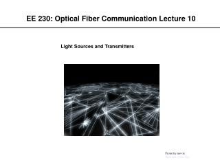 EE 230: Optical Fiber Communication Lecture 10