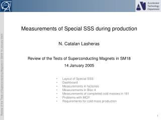 Measurements of Special SSS during production N. Catalan Lasheras