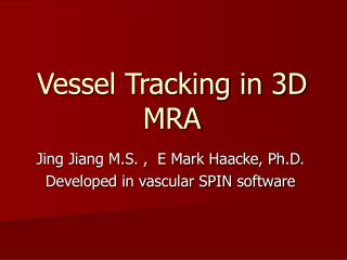 Vessel Tracking in 3D MRA