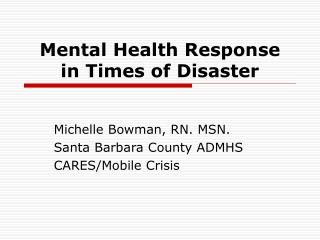Mental Health Response in Times of Disaster