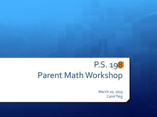 P.S. 198 Parent Math Workshop