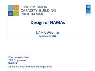 Design of NAMAs  NAMA Webinar September 11 2012