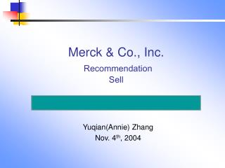 Merck & Co., Inc. Recommendation Sell