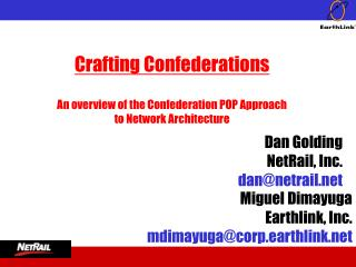 Crafting Confederations  An overview of the Confederation POP Approach to Network Architecture