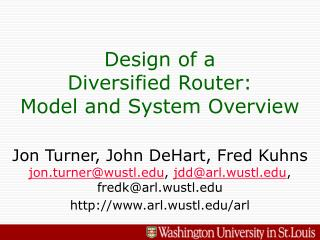 Design of a Diversified Router: Model and System Overview